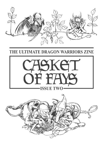 Casket of Fays #2 – a Dragon Warriors RPG fanzine
