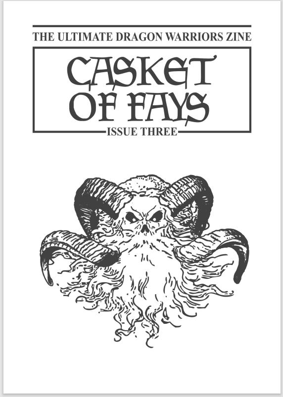 Casket of Fays #3 – a Dragon Warriors RPG fanzine