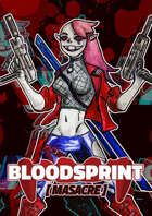 BloodSprint: Masacre (CASTELLANO)
