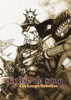 Eglise de Sang: Les Loups Rebelles (ENGLISH)