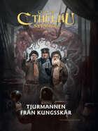 Call of Cthulhu Sverige: Tjurmannen från Kungsskär