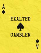 Exalted Gambler (A class for MÖRK BORG)