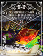 The Adventurer's Tarot: The Empress Deck
