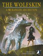 The Wolfskin (5e Ranger Archetype)