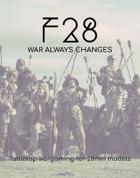 F28: War Always Changes