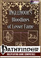 Bloodlines of Lesser Fame: Inglenook's Guides