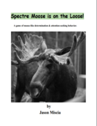 Spectre Moose is on the Loose!