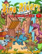Dino Riderz - The Timid T-Rex