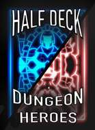 Half Deck Dungeon Heroes