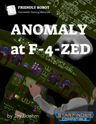 Anomaly at F-4-zed