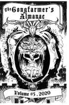 The Gongfarmer's Almanac 2020 - Volume 5