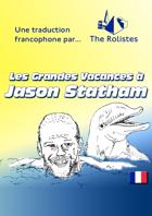 Les Grandes Vacances à Jason Statham