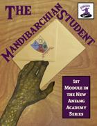 Adventure Module: The Mandibarchian Student