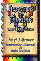 Legends Of Dragons, the Card Game - Instruction Manual & Rule Booklet