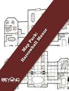 Map Pack: Harrowhall Manor