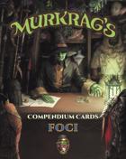 Murkrag's Compendium Cards: Foci