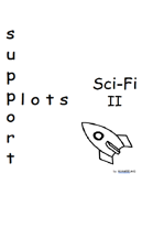 Support Plots Sci-Fi II