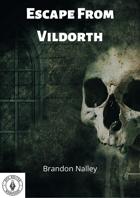 Escape from Vildorth
