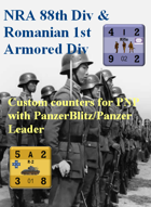 Custom PanzerBlitz/Panzer Leader counters for Chinese 88th Div & Romanian 1st Armored Div