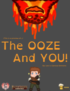 The Ooze And You! (Preview)