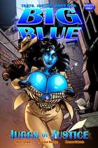 Big Blue: Juggs of Justice