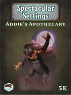 Spectacular Settings #1: Addie's Apothecary