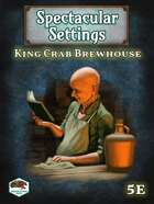 Spectacular Settings #2: King Crab Brewhouse