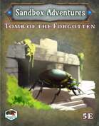 Sandbox Adventures #5: Tomb of the Forgotten