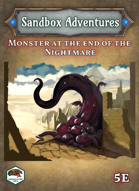 Sandbox Adventures #6: Monster at the End of the Nightmare