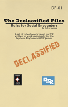 The Declassifed Files: Rules for Social Encounters