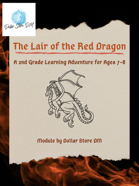 The Lair of the Red Dragon: Learning Adventure for ages 7-8 (2nd Grade)