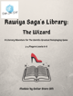 Rawiya Saga's Library: The Wizard