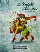 The Knight Chorister - A Hybrid Class