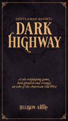 Gentleman Bandit: Dark Highway
