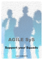 Agile SyS - Support your Squads