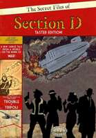 The Secret Files of Section D - Taster Edition