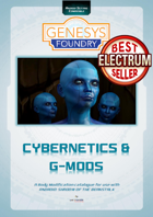 Cybernetics & G-Mods - A Body Modification catalogue for use with ANDROID: SHADOW OF THE BEANSTALK