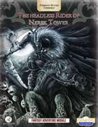 The Headless Rider of Nerek Tower