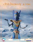 Children of Aten: Genesys Fantasy/Steampunk setting
