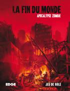 La Fin du Monde : Apocalypse Zombie