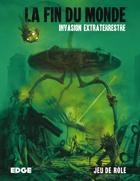 La Fin du Monde : Invasion Extraterrestre