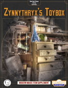 Zynnythryx's Toybox: Modern Magic Items for Genesys
