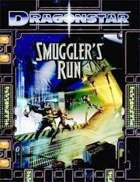Dragonstar: Smuggler's Run