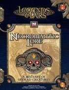 Legends & Lairs: Necromantic Lore