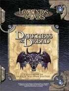 Legends & Lairs: Darkness & Dread