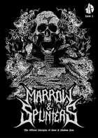 Marrow & Splinters #1