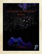 Clearing the Midnight Weald