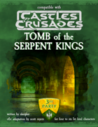 Tomb of the Serpent Kings for Castles and Crusades