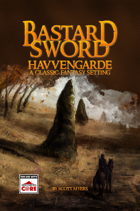 Havvengarde- A Bastard Sword Setting Guide