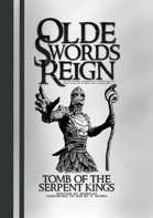 Tomb of the Serpent Kings for Olde Swords Reign